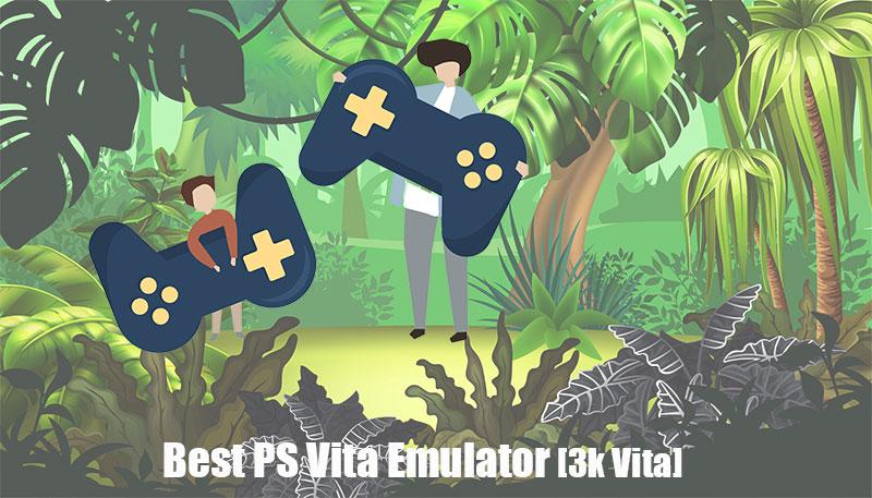 Best PS Vita Emulator