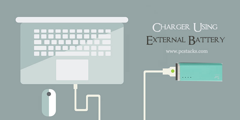 Laptop charge using power bank or external battery charger