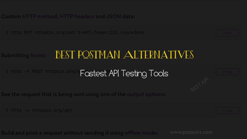 Best Postman Alternatives: Fastest API Testing Tools