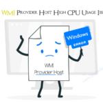 Fix WMI Provider Host High CPU Usage Issue in Windows