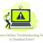 Windows Online Troubleshooting Service is Disabled