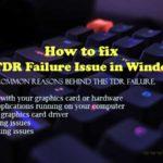 Video TDR Failure problem