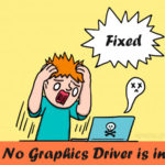 Graphics Driver is Installed