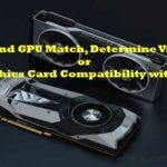 Graphics Card Compatibility
