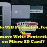 How to Remove Write Protection on Micro SD Card?
