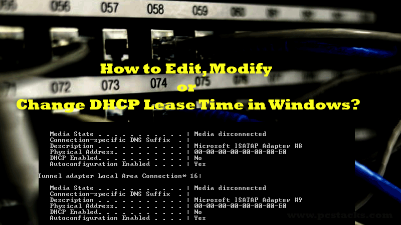 Change DHCP Lease Time