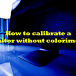 How to calibrate a monitor without colorimeter
