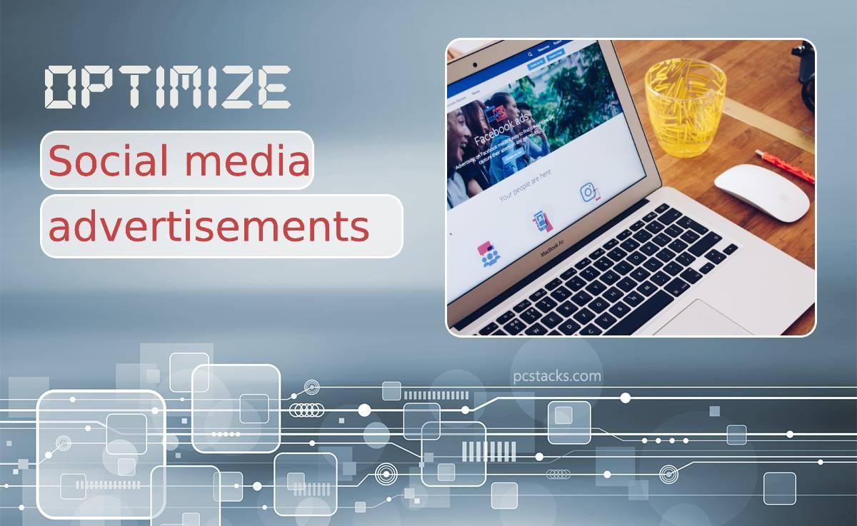 Top Five Tools to Optimize Your Social Media Advertisements and Establish a Good Online Presence