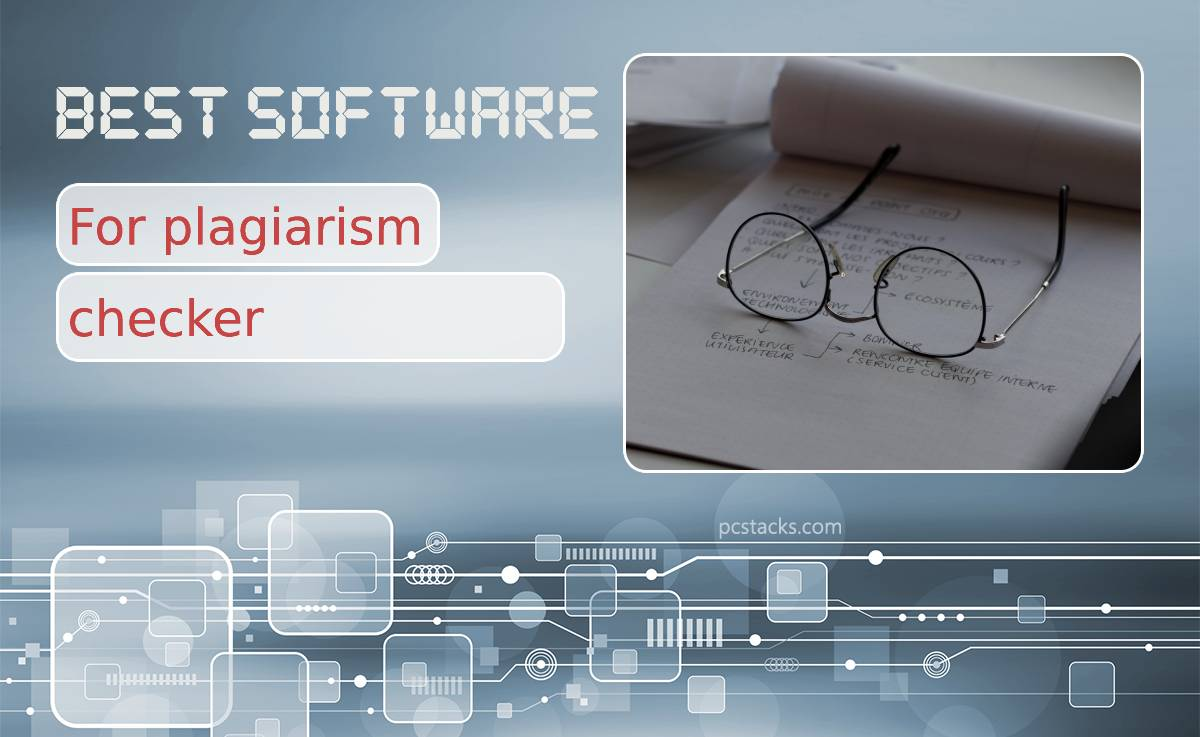 Five Best Software for Plagiarism Checker