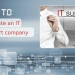How to Evaluate an IT Support Company