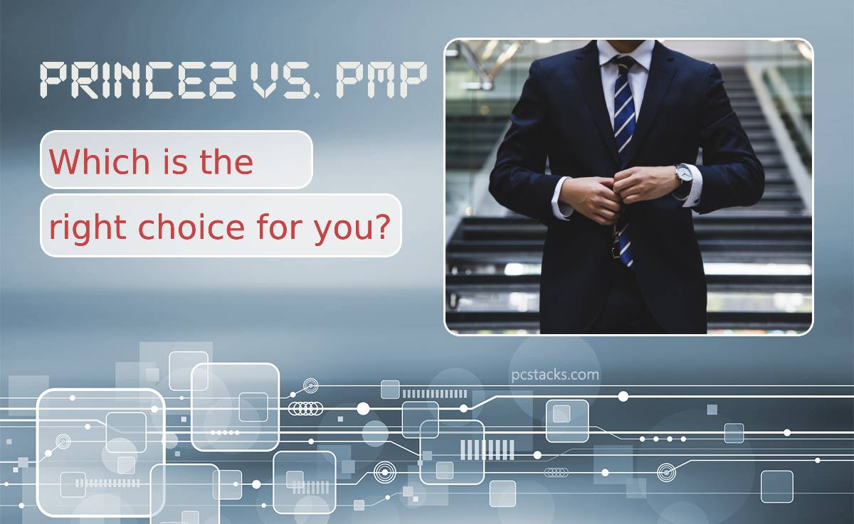 Prince2 VS. PMP. Which Is the Right Choice for You?
