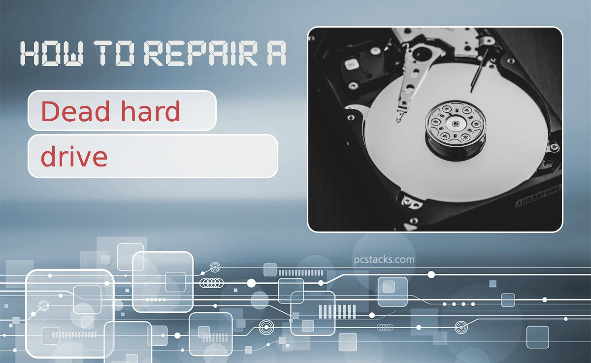 How to Repair a Dead Hard Drive and Recover Data From It