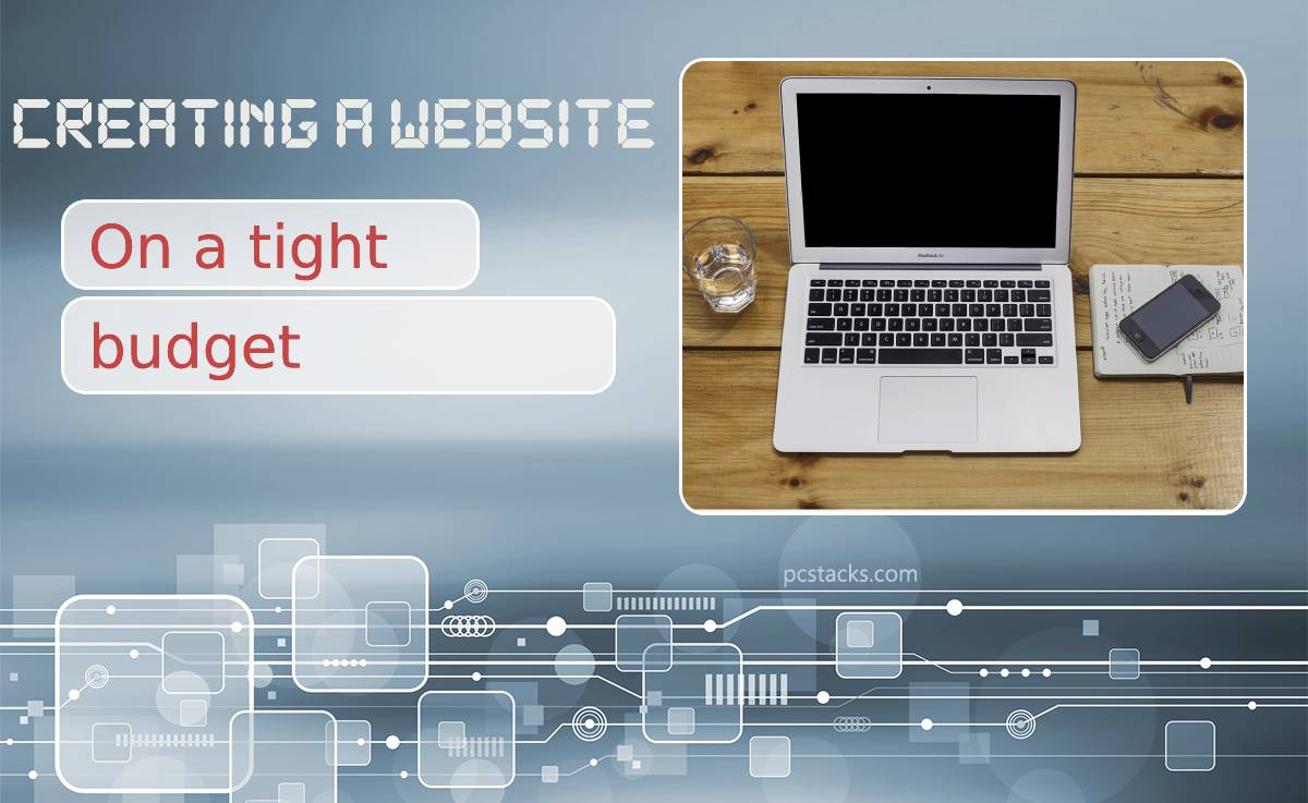 Seven Tips for Creating a Website on a Tight Budget